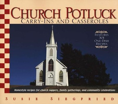 Church Potluck Carry-Ins and Casseroles   -     By: Susie Siegfried