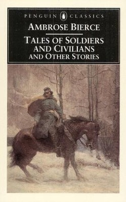 Tales Of Soldiers  -     By: Ambrose Bierce