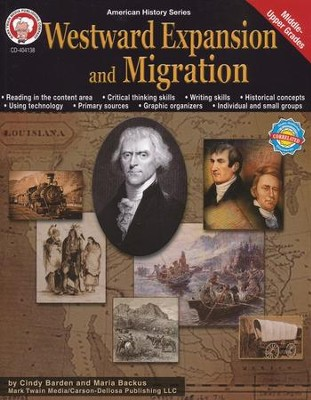 Westward Expansion and Migration  -     By: Cindy Barden