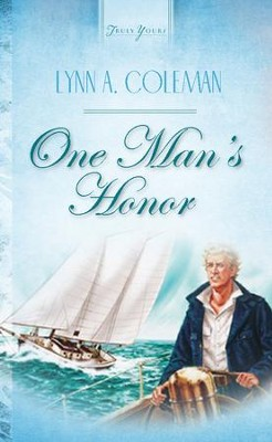 One Man's Honor - eBook  -     By: Lynn A. Coleman