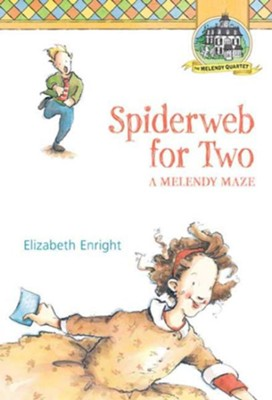 #4: Spiderweb for Two  -     By: Elizabeth Enright