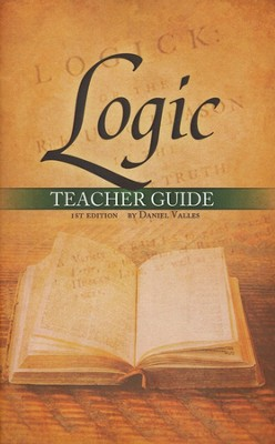 Logic Teacher's Guide   -     By: Daniel Valles