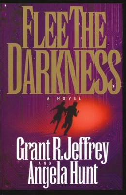 Flee The Darkness, Millenium Series #1   -     By: Grant Jeffrey, Angela Hunt