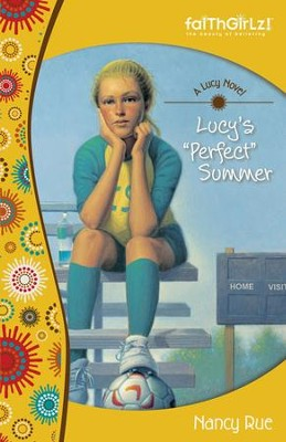 Lucy's Perfect Summer - eBook  -     By: Nancy Rue