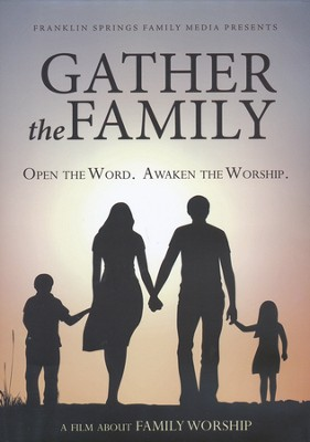 Gather the Family: Open the Word, Awaken the Worship--DVD  -