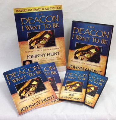 The Deacon I Want To Be Curriculum Kit  -     By: Johnny Hunt