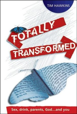 Totally Transformed  -     By: Tim Hawkins