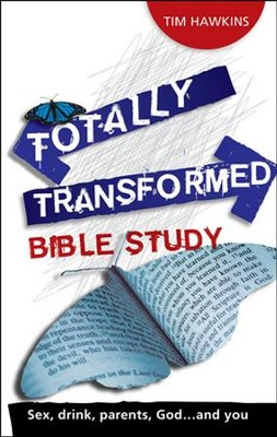 Totally Transformed - Bible study  -     By: Tim Hawkins