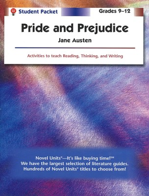 Pride and Prejudice, Novel Units Student Packet, Grades 9-12   -     By: Jane Austen