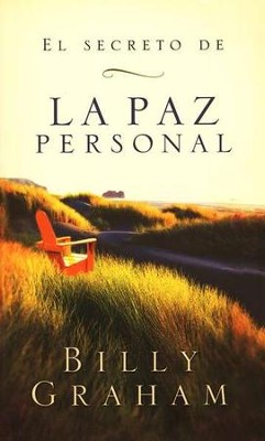 El Secreto de la Paz Personal  (The Key to Personal Peace)  -     By: Billy Graham