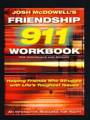 Friendship 911 Series, Workbook   -     By: Josh McDowell