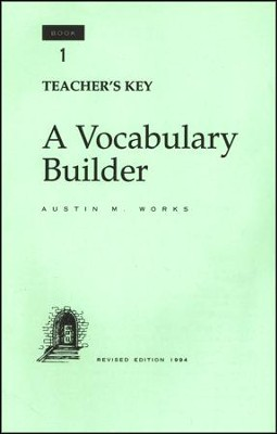 Answer Key for A Vocabulary Builder, Book 1, Grade 12  -     By: Austin M. Works