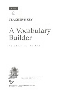 Answer Key for A Vocabulary Builder, Book 2, Grade 11  -     By: Austin M. Works