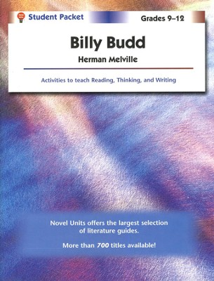 Billy Budd, Novel Units Student Packet, Grades 9-12   -     By: Herman Melville
