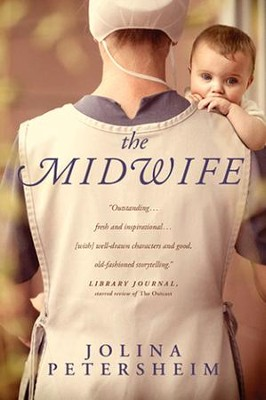 The Midwife  -     By: Jolina Petersheim