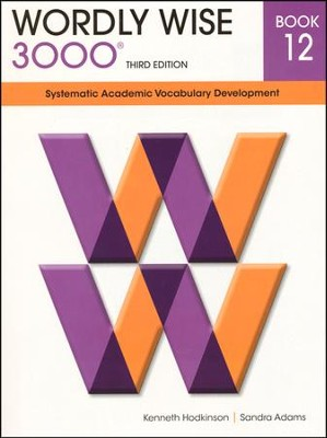 Wordly Wise 3000 Student Grade 12, 3rd Edition   -     By: Kenneth Hodkinson, Sandra Adams