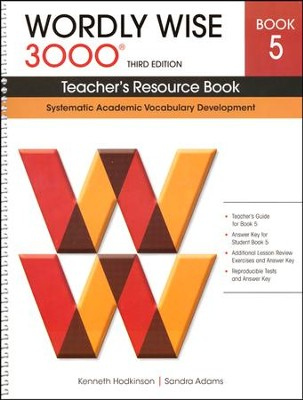 Wordly Wise 3000 Teacher's Resource Book 5, 3rd Edition   -     By: Kenneth Hodkinson, Sandra Adams