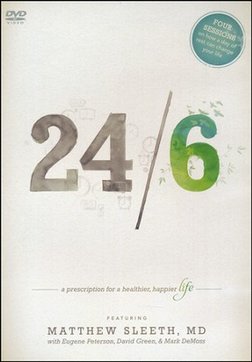 24/6 DVD Curriculum: A Prescription for a Healthier, Happier Life  -     By: Matthew Sleeth