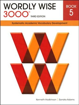 Wordly Wise 3000 Student Book Gr 5, 3rd Edition   -     By: Kenneth Hodkinson, Sandra Adams