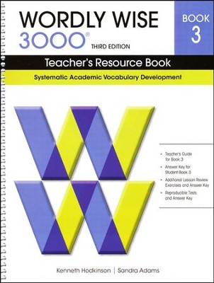 Wordly Wise 3000 Teacher's Resource Book 3, 3rd Edition   -     By: Kenneth Hodkinson, Sandra Adams