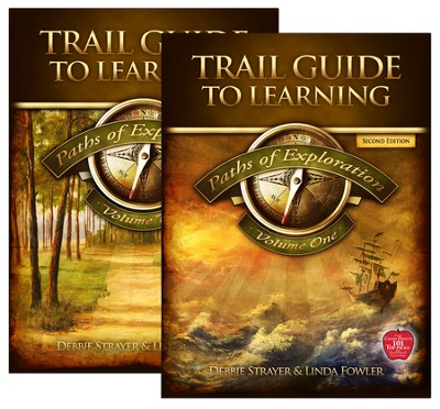 Trail Guide to Learning: Paths of Exploration Volumes I &  II, Second Edition      -     By: Debbie Strayer