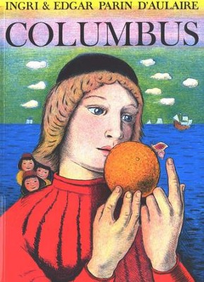 Beautiful Feet Books: Columbus   -     By: Ingri D'Aulaire, Edgar Parin D'Aulaire