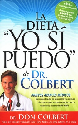 La Dieta Yo Si Puedo de Dr. Colbert  (I Can Do THis Diet)  -     By: Dr. Don Colbert