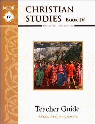 Christian Studies Book IV, Teacher's Manual   -