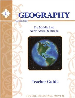 Geography 1, Teacher Guide (Middle East, Europe, & North Africa)  -     By: Laura Bateman