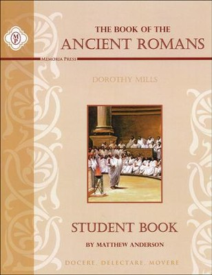 Book of the Ancient Romans Student Study Guide  -     By: Matthew Anderson