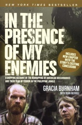 In the Presence of My Enemies, Softcover  -     By: Gracia Burnham