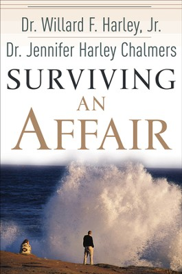 Surviving an Affair - eBook  -     By: Willard F. Harley Jr.