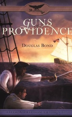 #3: Guns of Providence   -     By: Douglas Bond
