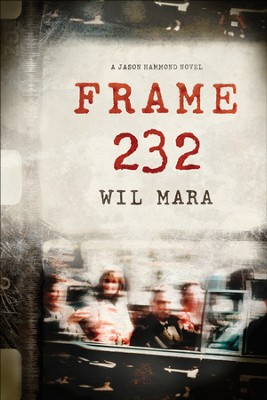 Frame 232, Jason Hammond Series #1   -     By: Wil Mara