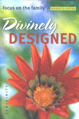 Divinely Designed Bible Study, Topic: Femininity   -