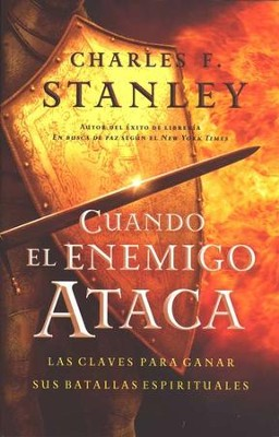 Cuando el Enemigo Ataca  (When the Enemy Strikes)  -     By: Charles F. Stanley