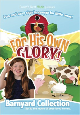 For His Own Glory- Barnyard DVD   -