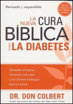 La Nueva Cura Biblica para la Diabetes  (The New Bible Cure for Diabetes)  -     By: Don Colbert M.D.