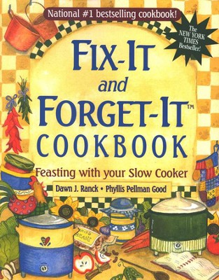 Fix It and Forget It Cookbook: Feasting With Your Slow Cooker  (slightly imperfect)  -     By: Dawn J. Ranck, Phyllis Pellman Good