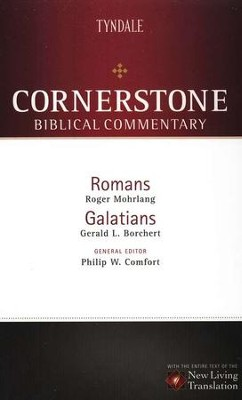 Romans-Galatians: NLT Cornerstone Biblical Commentary  -     By: Philip W. Comfort