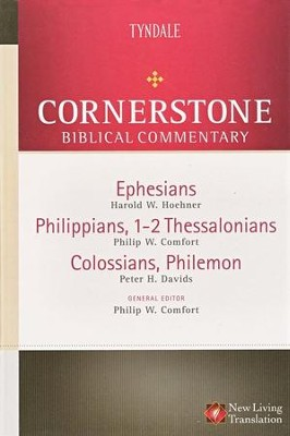 Ephesians, Philippians, 1-2 Thessalonians, Colossians, Philemon: NLT Cornerstone Biblical Commentary  -     By: Philip W. Comfort, Peter Davids, Harold Hoehner