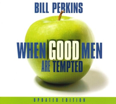When Good Men Are Tempted                  Audiobook on CD  -     By: Bill Perkins
