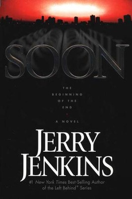 Soon, The Underground Zealot Series #1   -     By: Jerry B. Jenkins