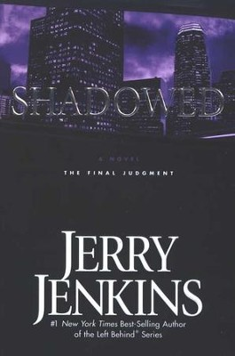 Shadowed, Underground Zealot Series #3   -     By: Jerry B. Jenkins