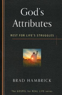 God's Attributes: Rest for Life's Struggles   -     By: Brad C. Hambrick