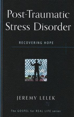 Post Traumatic Stress Disorder: Clinging to the Dust  -     By: Jeremy Lelek