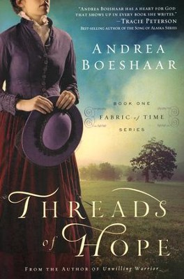 Threads of Hope: Fabric of Time Series #1   -     By: Andrea Boeshaar