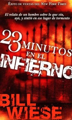 23 Minutos en el Infierno, Edición de Bolsillo  (23 Minutes in Hell, Pocket Edition)  -     By: Bill Wiese