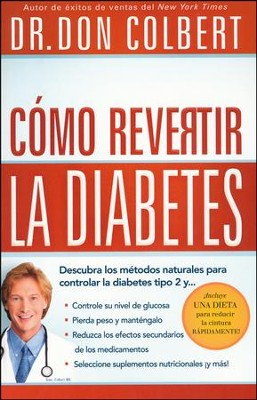 Cómo Revertir la Diabetes  (Reversing Diabetes)  -     By: Don Colbert