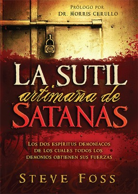 La Sutil Artimaña de Satanás  (The Subtle Tricks of the Devil)  -     By: Steve Foss